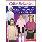 Güler Erkan 20 Model 85 Pelerin Panço Kap Giyim Kalıpları